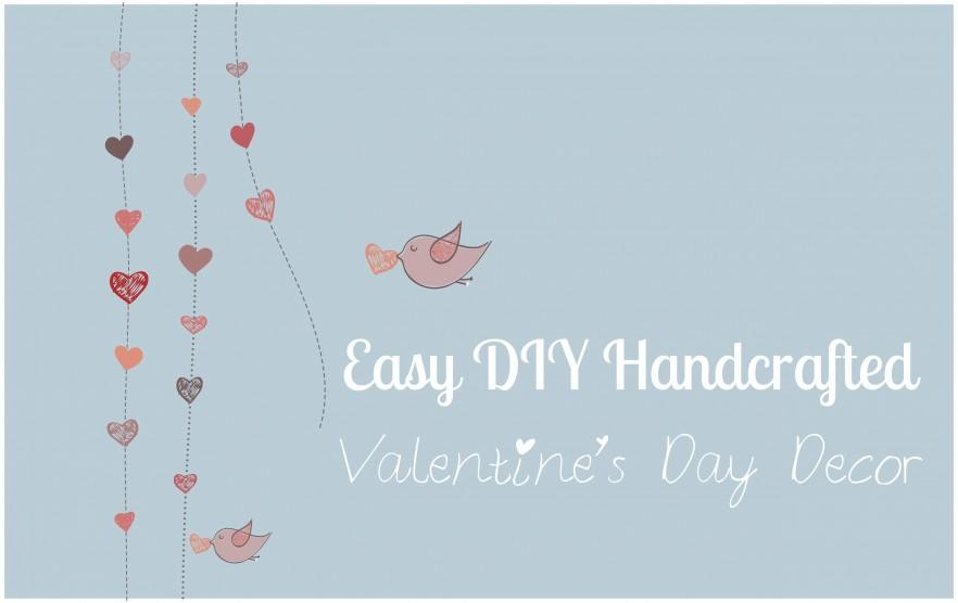 Easy DIY Handcrafted Valentine's Day Decor