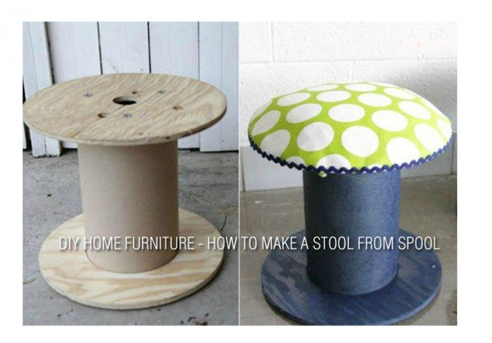 DIY Home Furniture - How to Make a Stool from Spool