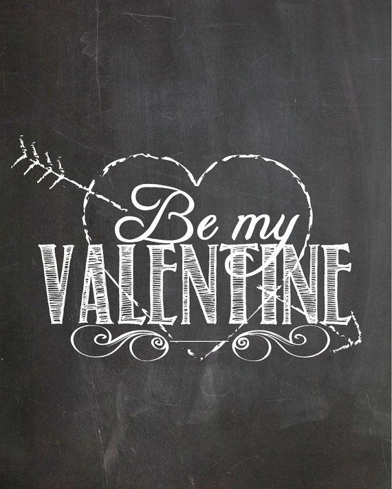 Be my Valentine - black board
